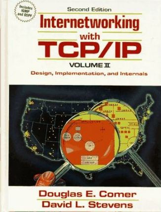 Internetworking with TCP/IP: Design, Implementation and Internals Vol II
