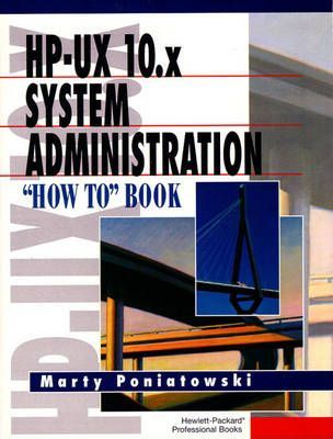 "HP-UX 10.X System Administration ""How To"" Book"