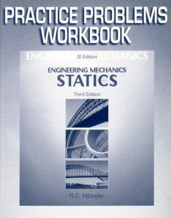 Engineering Mechanics Statics SI Edition Study Guide and Prob Supp