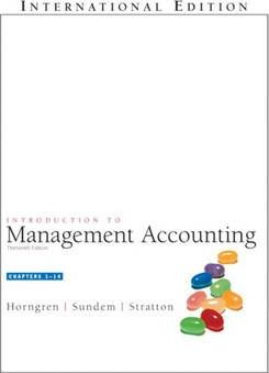 Introduction to Management Accounting, Chap. 1-14