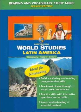 World Studies: Latin America Reading and Vocabulary Study Guide Spanish 2005c