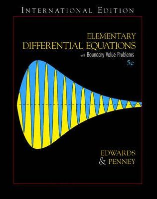 Elementary Diffential Equations with Boundary Value Problems