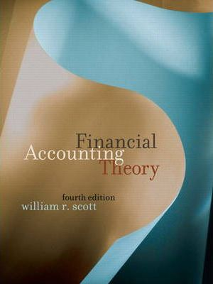 Scott: Financial Accounting Thry