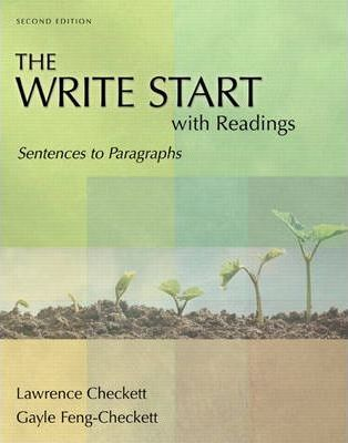 The Write Start With Readings: Sentences To Paragraphs