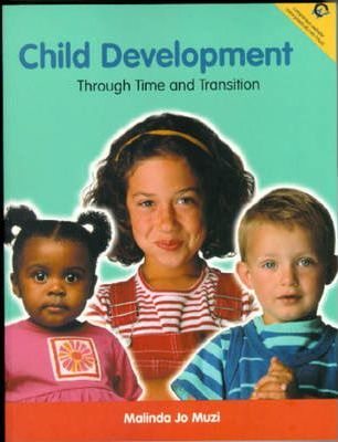 Child Development:through Time and Transition