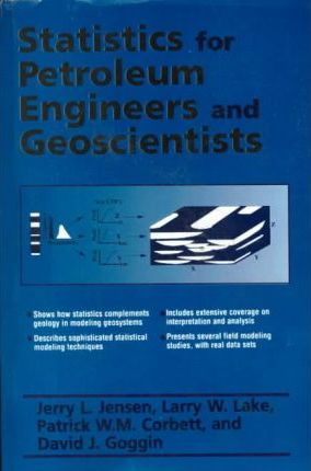 Statistics for Petroleum Engineers and Scientists