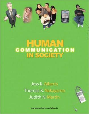 Human Communication in Society, Unbound (for Books a la Carte Plus)