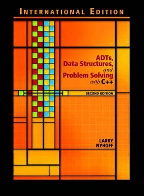 Adts, Data Structures and Problem Solving with C