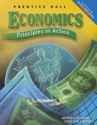 Economics: Principles in Action Student Edition 2nd Edition Revised 2007c