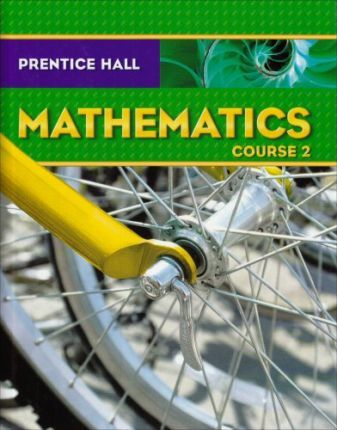 Prentice Hall Math Course 2 Student Edition