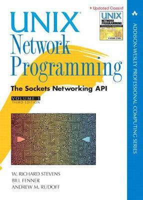 Unix Network Programming: Sockets Networking API v. 1
