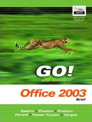 GO! with Microsoft Office 2003 Advanced