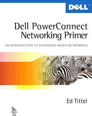Dell PowerConnect Networking Primer