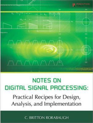Digital Signal Processing Using MATLAB for Students and Researchers by JOHN W. LEIS