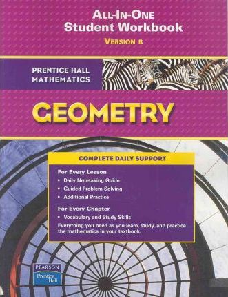Prentice Hall Math 2007 Workbook (Adapted Version) Geometry
