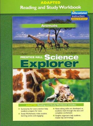 Prentice Hall Science Explorer Animals Adapted Reading and Study Workbook 2005