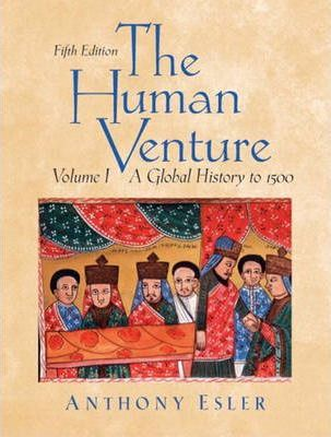 The Human Venture: to 1500 v. 1