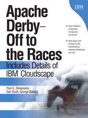 Apache Der -- Off to the Races  Includes Details of IBM Cloudscape