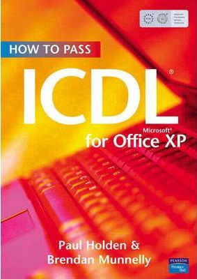 How To Pass ICDL 4 for Office XP
