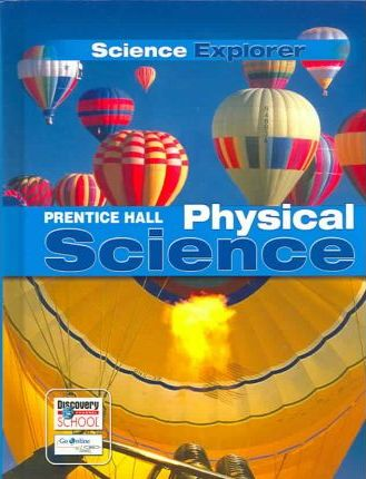 Prentice Hall Science Explorer Physical Science Student Edition 2005