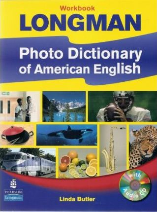 Longman Photo Dictionary of American English: Workbook