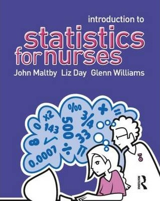 Introduction to Statistics for Nurses : John Maltby