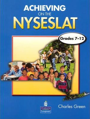 Achieving on the NYSESLAT Grades 7-12