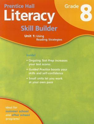 Student Workbook for Literacy Skill Builder Grade 8 Unit 1 Using Reading Strategies