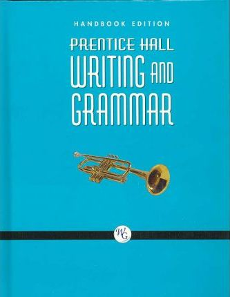 Prentice Hall Writing and Grammar Handbook Grade 9 2008c