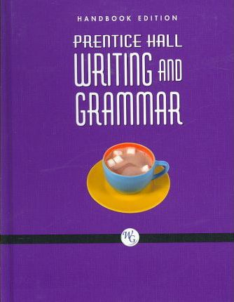 Prentice Hall Writing and Grammar Handbook Grade 10 2008c