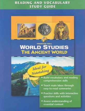 World Studies the Ancient Worldreading and Vocabulary Study Guide 2008c