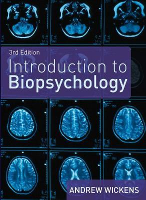 introduction to biopsychology andrew wickens pdf