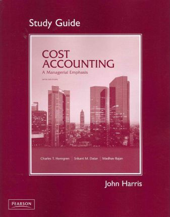 student study guide for cost accounting srikant m datar rh bookdepository com Accounting Equation cost accounting a managerial emphasis study guide