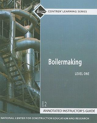 Boilermaking Level 1 Annotated Instructor's Guide, Paperback