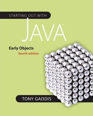 Starting Out With Java Tony Gaddis 9780132164764