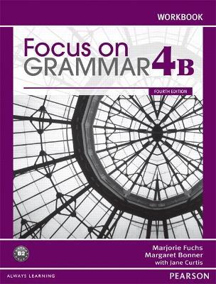 Focus on Grammar Workbook Split 4B