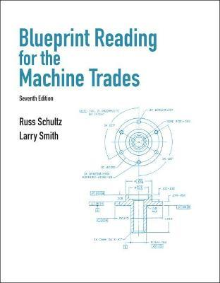 Blueprint reading for machine trades larry lorenzo smith blueprint reading for machine trades malvernweather Images