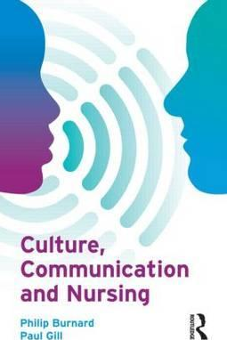 Culture, Communication and Nursing