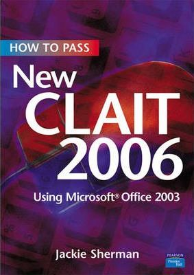 How to Pass New CLAIT 2006 using Microsoft Office 2003