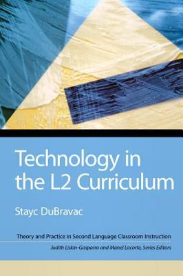 Technology in the L2 Curriculum