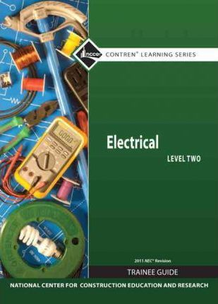 Electrical Level 2 Trainee Guide, 2011 NEC Revision, Hardcover