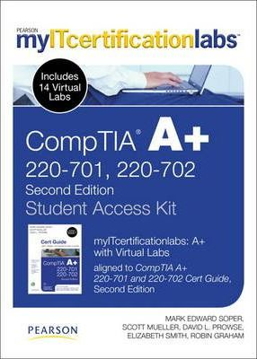 CompTIA A+ myITcertificaitonlabs and Virtual Labs Student Access Kit (220-701 and 220-702)