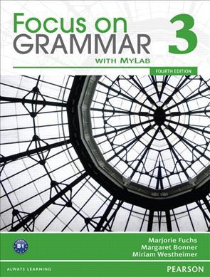 Value Pack: Focus on Grammar 3 Student Book with MyEnglishLab and Workbook