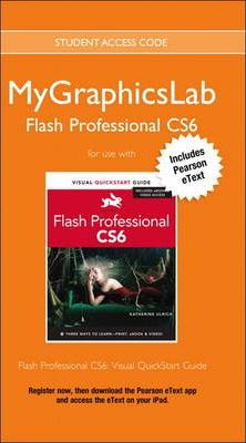 MyGraphicsLab Access Code Card with Pearson eText for Flash Professional CS6
