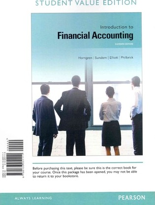 Introduction to Financial Accounting, Student Value Edition