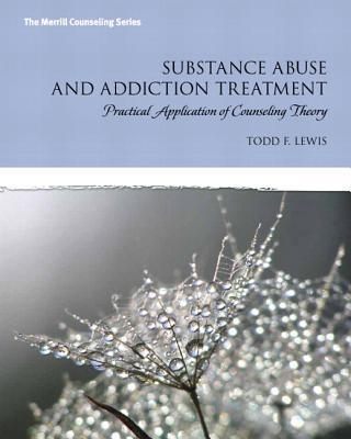Substance Abuse and Addiction Treatment with Video-Enhanced Pearson eText Access Code