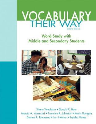 Words Their Way : Vocabulary for Middle and Secondary Students