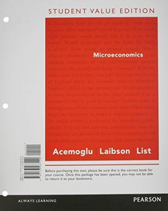 Microeconomics, Student Value Edition Plus New Mylab Economics with Pearson Etext -- Access Card Package