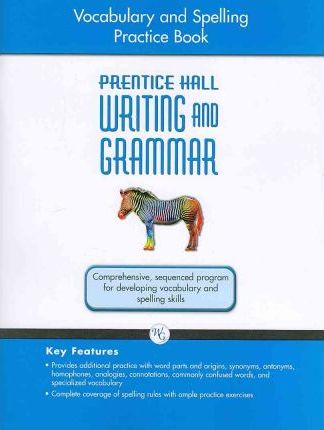 Writing and Grammar Vocabulary and Spelling Workbook 2008 Gr7