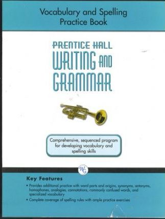 Writing and Grammar Vocabulary and Spelling Workbook 2008 Gr9